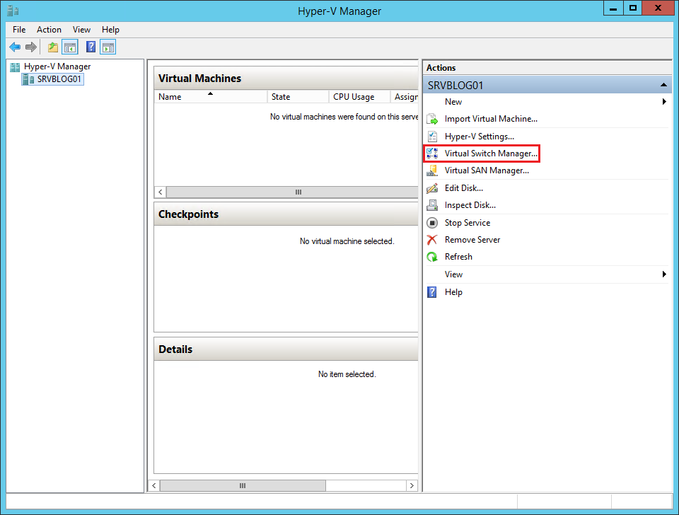 How to create a Virtual Switch on a Hyper-V server