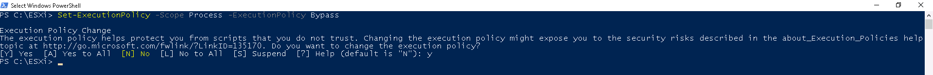 Set-ExecutionPolicy -Scope Process -ExecutionPolicy Bypass